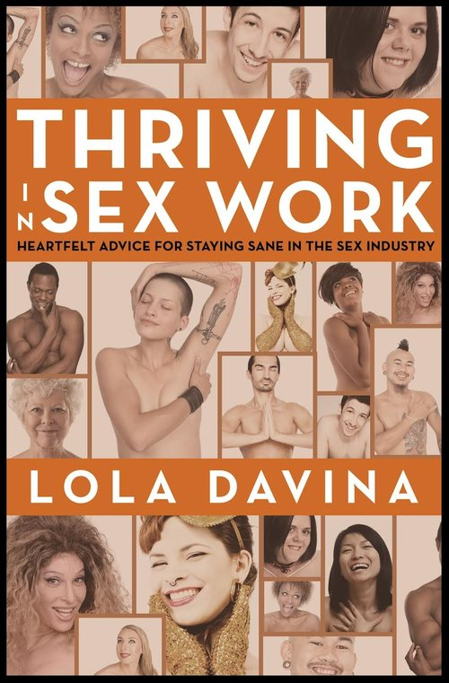 Review: Thriving in Sex Work: A Self-Help Book for Sex Workers by Lola Davina